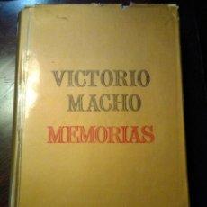 Livres d'occasion: MEMORIAS, VICTORIO MACHO, ED. G. DEL TORO. Lote 132753002