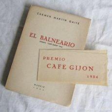 Libros de segunda mano: EL BALNEARIO. CARMEN MARTÍN GAITE. 1955. CON CINTA ORIGINAL PREMIO CAFÉ GIJÓN 1954. Lote 132757262
