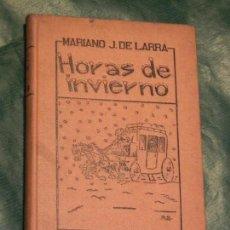Libros de segunda mano - HORAS DE INVIERNO, DE MARIANO JOSE DE LARRA -. ED.RESURRECION 1942 - 132823642