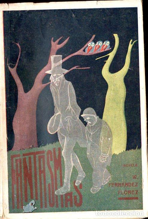 WENCESLAO FERNÁNDEZ FLÓREZ : FANTASMAS (LIBRERIA GENERAL, 1938) (Libros de Segunda Mano (posteriores a 1936) - Literatura - Narrativa - Otros)