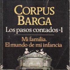 Libros de segunda mano: CORPUS BARGA. LOS PASOS PERDIDOS 1-2 Y 3. (3 TOMOS) BRUGUERA, BARCELONA 1985. Lote 133026858