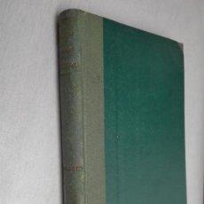 Libros de segunda mano: EL HOMBRE QUE COMPRÓ UN AUTOMÓVIL / WENCESLAO FERNÁNDEZ FLÓREZ / LIBRERÍA GENERAL 1938. Lote 133033506