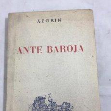 Libros de segunda mano: ANTE BAROJA AZORÍN LIBRERIA GENERAL ZARAGOZA 1946 INTONSO 1ª EDICIÓN. Lote 133087666