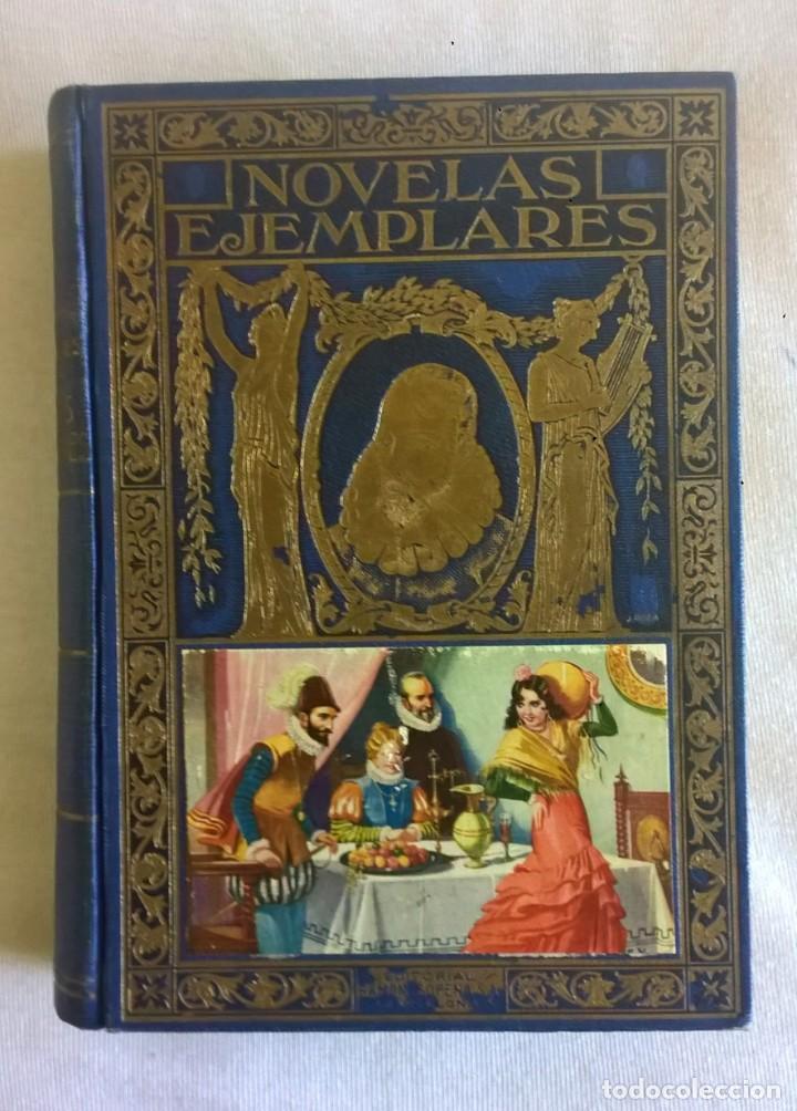 NOVELAS EJEMPLARES,DE MIGUEL DE CERVANTES - BIBLIOTECA HISPANIA - BARCELONA,AÑO 1948 (Libros de Segunda Mano (posteriores a 1936) - Literatura - Narrativa - Otros)