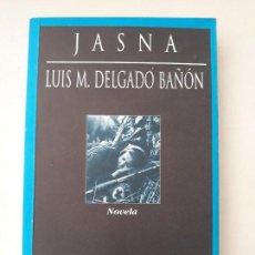 Libros de segunda mano: JASNA. LUIS M. DELGADO BAÑON. HUERGA Y FIERRO EDITORES, 1997.. Lote 133257218