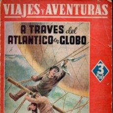Libros de segunda mano: EMILIO SALGARI : A TRAVÉS DEL ATLÁNTICO EN GLOBO (MAUCCI, S.F.). Lote 133268110