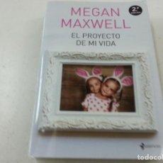 Libros de segunda mano: MEGAN MAXWELL-EL PROYECTO DE MI VIDA-ESENCIA-N 3. Lote 145189804