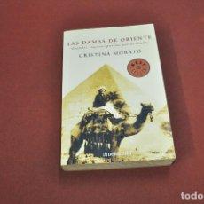 Libros de segunda mano: LAS DAMAS DE ORIENTE , GRANDES VIAJERAS POR PAISES ÁRABES - CRISTINA MORATÓ - NVB. Lote 133366806