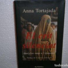 Libros de segunda mano: EL CRIT SILENCIAT . Lote 133371270