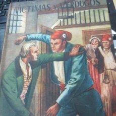 Libros de segunda mano - VÍCTIMAS Y VERDUGOS CUADROS DE LA REVOLUCIÓN FRANCESA AÑO 1948 - 133633722