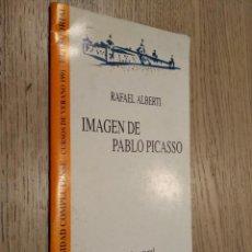Libros de segunda mano: IMAGEN DE PABLO PICASSO. ALBERTI, RAFAEL. LECCION INAUGURAL 1991. Lote 133680962