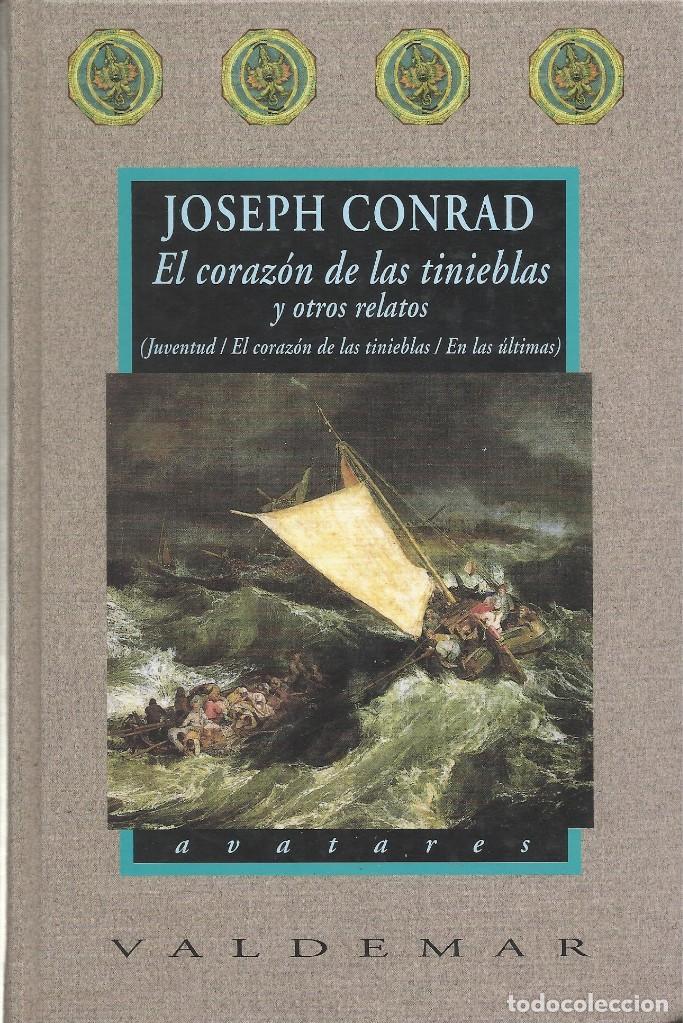 EL CORAZÓN DE LAS TINIEBLAS Y OTROS RELATOS, JOSEPH CONRAD (Libros de Segunda Mano (posteriores a 1936) - Literatura - Narrativa - Otros)
