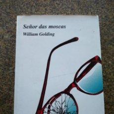 Libros de segunda mano: SEÑOR DAS MOSCAS -- WILLIAM GOLDING -- GOTELO BALNCO 1996 -- EN GALLEGO --. Lote 210777581