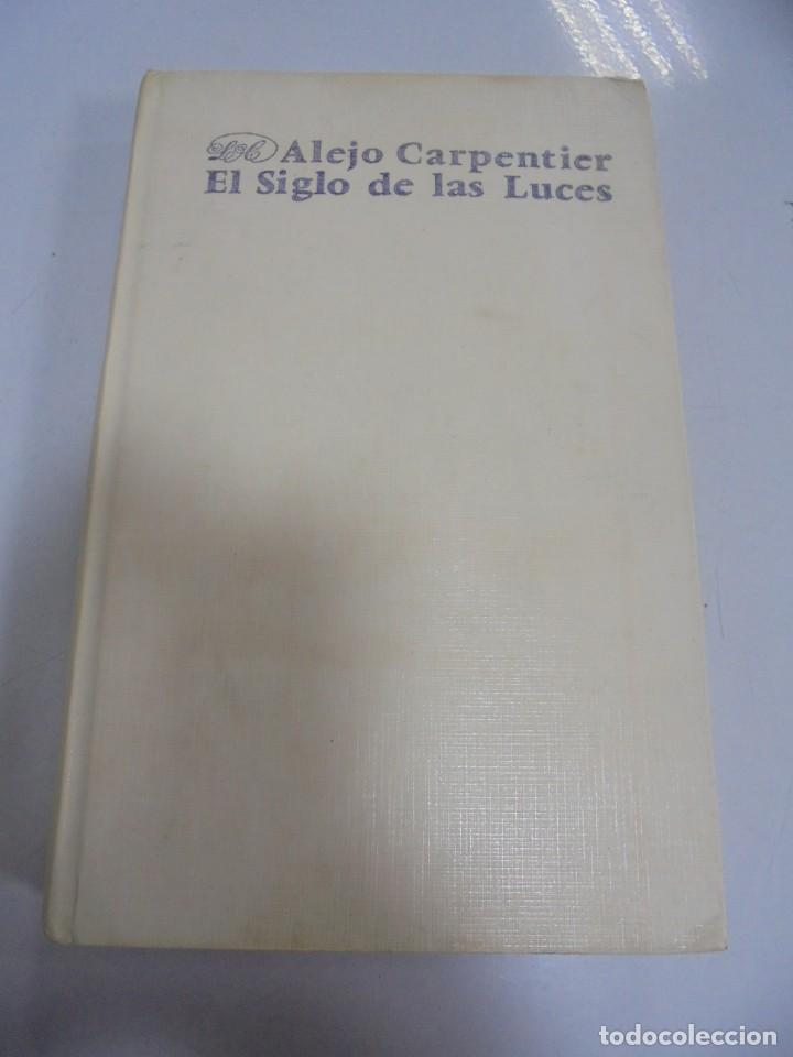 EL SIGLO DE LAS LUCES. ALEJO CARPENTIER. 1968. LETRAS CUBANAS. HABANA . CON FIRMA DE AUTOR. VER (Libros de Segunda Mano (posteriores a 1936) - Literatura - Narrativa - Otros)