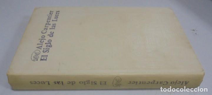 Libros de segunda mano: EL SIGLO DE LAS LUCES. ALEJO CARPENTIER. 1968. LETRAS CUBANAS. HABANA . CON FIRMA DE AUTOR. VER - Foto 8 - 133798146