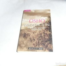 Libros de segunda mano: OSHO, MEDITACION, EDAF. Lote 133941022