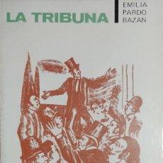 Libros de segunda mano: LA TRIBUNA / EMILIA PARDO BAZÁN. MADRID : TAURUS, 1968. (TEMAS DE ESPAÑA ; 70). Lote 133976910