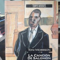 Libros de segunda mano: LA CANCION DE SALOMON, TONI MORRISON, ED. TIEMPOS MODERNOS. Lote 134058018