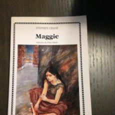 Libros de segunda mano: MAGGIE STEPHEN CRANE CATEDRA Nº168 MUY BUENO. Lote 134094374