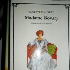 Libros de segunda mano: MADAME BOVARY, GUSTAVE FLAUBERT, ED. CÁTEDRA. Lote 134107110