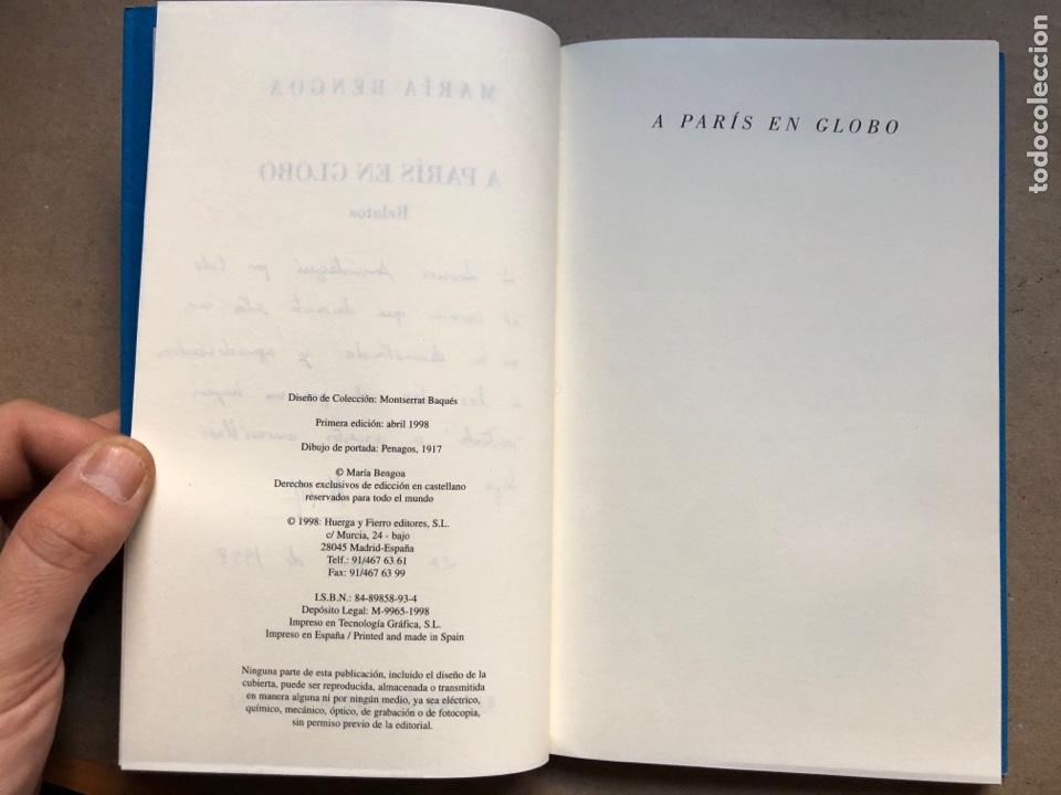 Libros de segunda mano: A PARIS EN GLOBO. MARÍA BENGOA. HUERGA & FIERRO EDICIONES 1998. DEDICADO. - Foto 2 - 134217215