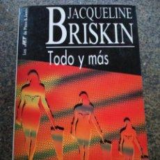 Libros de segunda mano: TODO Y MAS -- JACQUELINE BRISKIN -- PLAZA & JANES 1990 --. Lote 134311058
