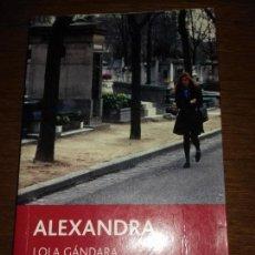 Libros de segunda mano: LIBRO - LOLA GANDARA - ALEXANDRA - IDIOMA CATALÁN. Lote 134400638