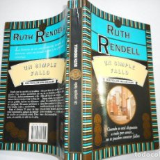 Libros de segunda mano: RUTH RENDAELL UN SIMPLE FALLO Y90294. Lote 134522398