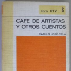 Libros de segunda mano: CAMILO JOSÉ CELA // CAFE DE ARTISTAS Y OTROS CUENTOS // BIBLIOTECA BÁSICA SALVAT // 1969. Lote 134940022