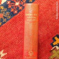 Libros de segunda mano: NOVISIMO GLOSARIO EUGENIO D´ORS COLECCIÓN JOYA AGUILAR 1946 COMO NUEVO. Lote 134960842