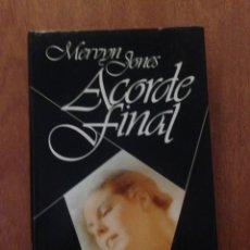 Libros de segunda mano: MERVYN JONES ACORDE FINAL. Lote 135096945