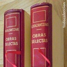 Libros de segunda mano: OBRAS SELECTAS. I - II ,AUTOR: N.KAZANTZAKI.. Lote 135140810