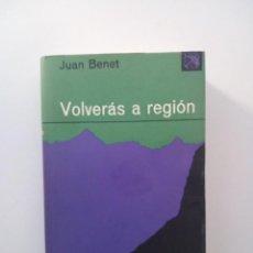 Libros de segunda mano: VOLVERÁS A REGIÓN - JUAN BENET (ÁNCORA Y DELFÍN 295. EDICIONES DESTINO, 2ª ED. 1974). Lote 135148942