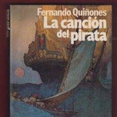 Libros de segunda mano: LA CANCIÓN DEL PIRATA,POR: FERNANDO QUIÑO FINALISTA PREMIO PLANETA 1983. 2ª EDICIÓN. 343 PÁG. LL2667. Lote 135311418