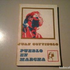 Libros de segunda mano: JUAN GOYTISOLO. PUEBLO EN MARCHA. LIBROS DE LA PUPILA. URUGUAY 1969. CUBA. MANUEL ESPINOLA. RARO.. Lote 135371182