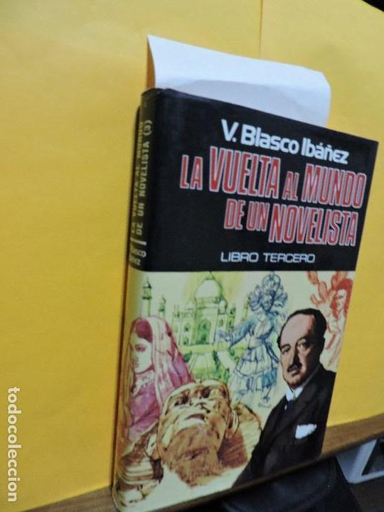 La vuelta al mundo de un novelista. Libro tercero. BLASCO IBÁÑEZ, V. Ed. Plaza&Janés. Barcelona 1976 segunda mano