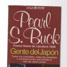 Libros de segunda mano: PEARL S.BUCK.GENTE DEL JAPON.EDITA PLAZA Y JANES.1ªEDICION.(1977). Lote 135541186