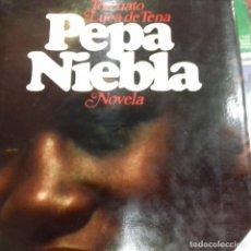 Libros de segunda mano: PEPA NIEBLA TORCUATO LUCA DE TENA. Lote 135604230