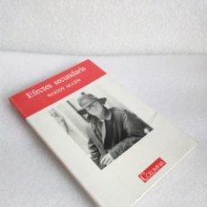 Libros de segunda mano: EFECTES SECUNDARIS - LIBRO EN CATALÀ DE WOODY ALLEN - COLUMNA 1992 SIN LEER. Lote 135642551