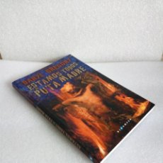 Libros de segunda mano: ESTAMOS TODOS DE PUTA MADRE - DARYL GREGORY (GIGAMESH, 2018) - NUEVO SIN LEER. Lote 135642915