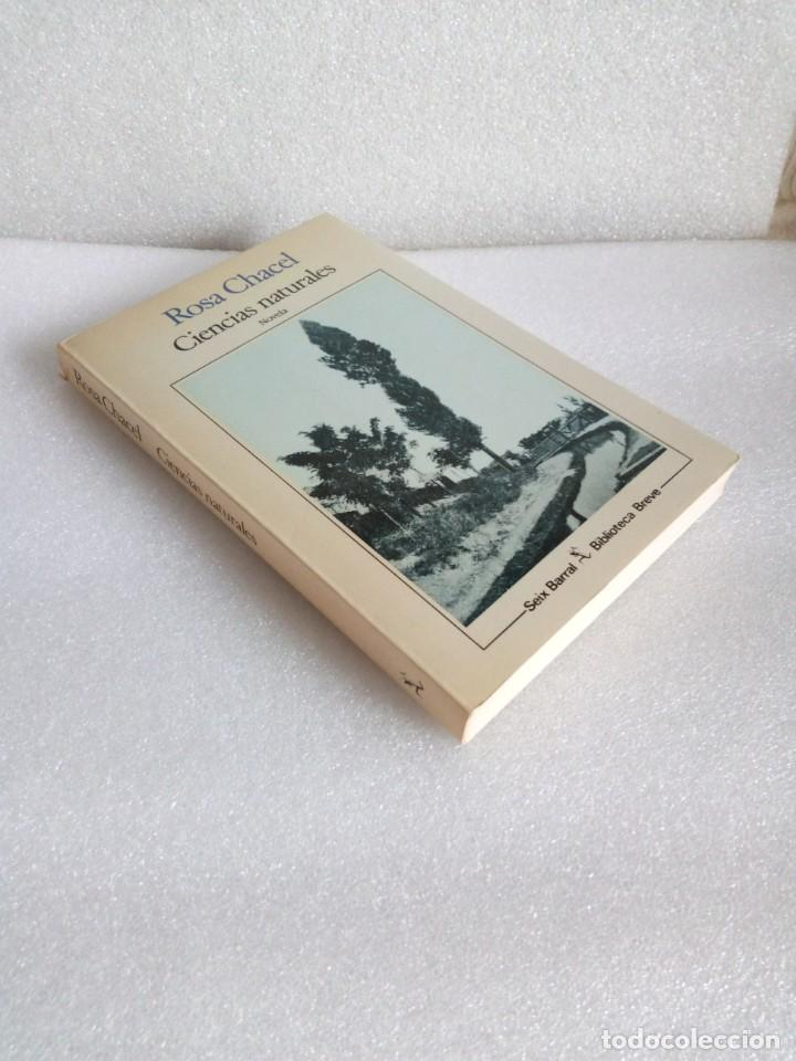 LIBRO CIENCIAS NATURALES ROSA CHACEL 1988 ED. SEIX BARRAL SIN LEER (Libros de Segunda Mano (posteriores a 1936) - Literatura - Narrativa - Otros)