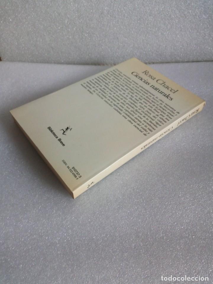 Libros de segunda mano: LIBRO CIENCIAS NATURALES ROSA CHACEL 1988 ED. SEIX BARRAL sin leer - Foto 2 - 159961849
