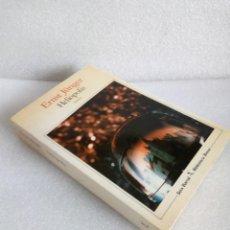 Libros de segunda mano: HELIÓPOLIS - ERNST JÜNGER - SEIX BARRAL, 1987 SIN LEER. Lote 135650887