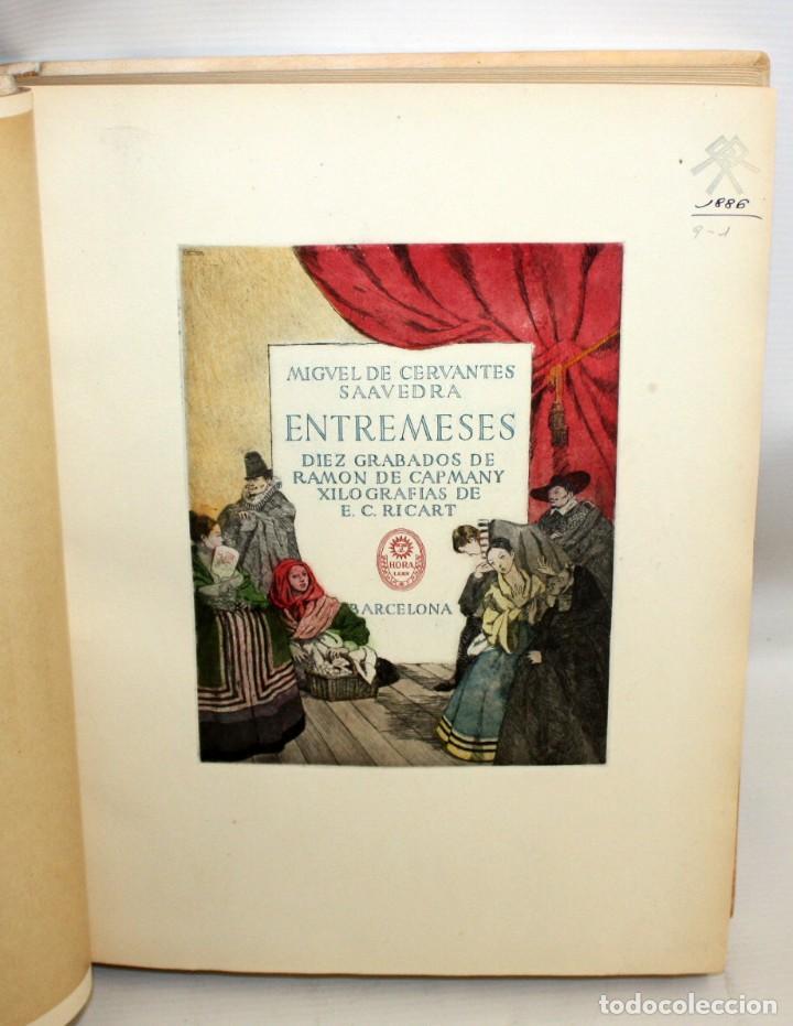 ENTREMESES X MIGUEL DE CERVANTES. 10 GRABADOS RAMON CAPMANY Y XILOGRAFIAS E.C. RICART NIN. NUMERADO (Gebrauchte Bücher (nach 1936) - Literatur - Prosa - Andere Romane)