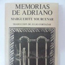 Libros de segunda mano: MEMORIAS DE ADRIANO. YOURCENAR. Lote 135774454