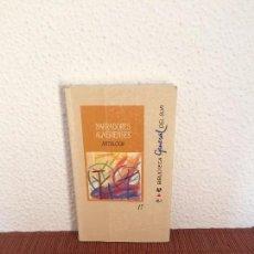 Libros de segunda mano: NARRADORES ALMERIENSES. ANTOLOGÍA - VVAA - BIBLIOTECA GENERAL DEL SUR. Lote 135785858