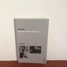 Libros de segunda mano - Requena - Alejandro García Schnetzer - Editorial Entropía - 135789274