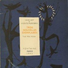 Libros de segunda mano: TROIS NOUVELLES EXEMPLAIRES. - ARP, HANS Y HUIDOBRO, VICENTE. - PARÍS, 1946.. Lote 123158479