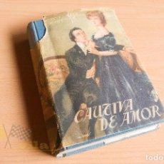 Libros de segunda mano: CAUTIVA DE AMOR - W. SOMERSET MAUCHAM - COLECCIÓN HORIZONTE - EDITORAL LARA. Lote 135822170