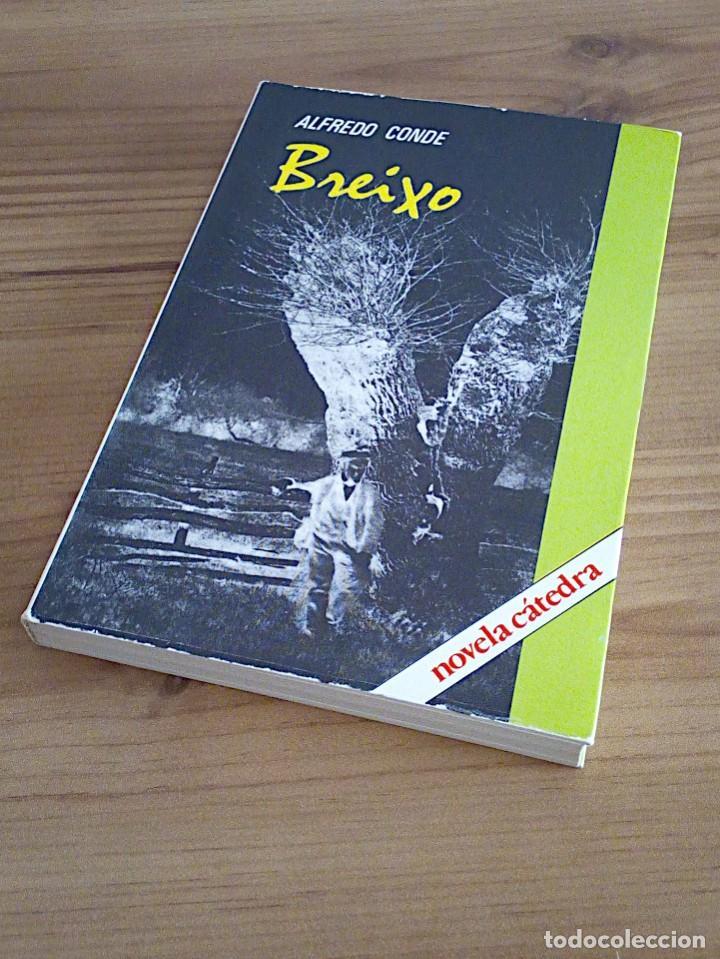 Libros de segunda mano: BREIXO. CONDE, ALFREDO. CÁTEDRA. 1 ª ED CASTELLANO 1981 - Foto 7 - 136227382